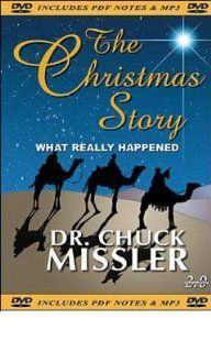 The Christmas Story: What Really Happened, Dr. Chuck Missler: Chuck Missler: Movies & TV