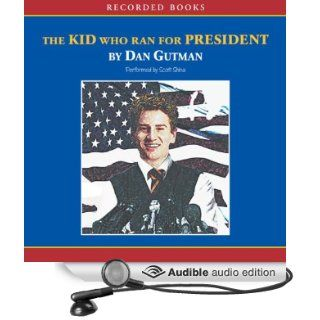 The Kid Who Ran for President (Audible Audio Edition): Dan Gutman, Scott Shina: Books