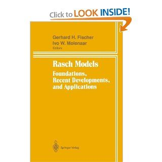 Rasch Models: Foundations, Recent Developments, and Applications: 9781850709442: Science & Mathematics Books @