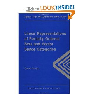 Linear Representations of Partially Ordered Sets and Vector Space Categories (War and Society, ): Daniel Simson: 9782881248283: Books