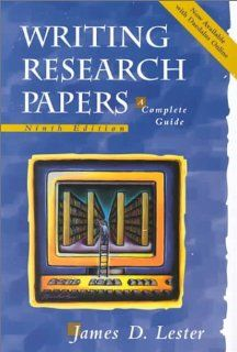 Writing Research Papers: A Complete Guide: James D. Lester: 9780321049780: Books