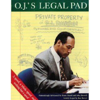 O.J.'s Legal Pad: What Is Really Going On in O.J. Simpson's Mind?: Henry Beard: 9780679768838: Books