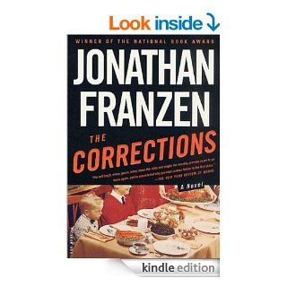 The Corrections A Novel (Recent Picador Highlights)   Kindle edition by Jonathan Franzen. Literature & Fiction Kindle eBooks @ .