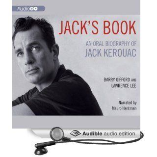 Jack's Book: An Oral Biography of Jack Kerouac (Audible Audio Edition): Barry Gifford, Lawrence Lee, Mauro Hantman: Books