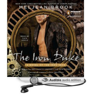 The Iron Duke (Audible Audio Edition): Meljean Brook, Faye Adele: Books