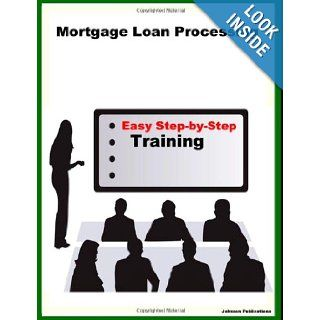 Mortgage Loan Processing: Alex Johnson: 9781435746961: Books