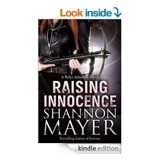 Raising Innocence: Book 3 (A Rylee Adamson Novel)   Kindle edition by Shannon Mayer. Paranormal Romance Kindle eBooks @ .