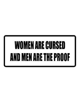 "6"" women are cursed funny saying Magnet for Auto Car Refrigerator or any metal surface. : Everything Else"