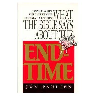 What the Bible Says About the End Time Jon Paulien 9780828014007 Books