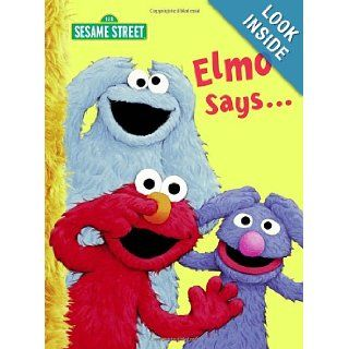 Elmo Says(Sesame Street) (Big Bird's Favorites Board Books): Sarah Albee, Tom Leigh: 9780375845406: Books