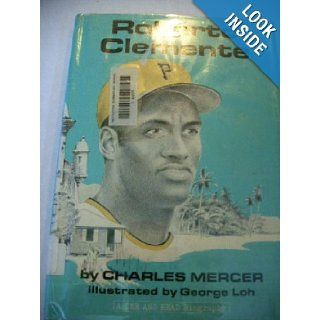 Roberto Clemente (A See and read biography): Charles E Mercer: 9780399203978:  Children's Books