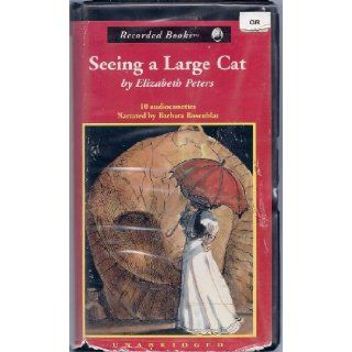 Seeing a Large Cat: Elizabeth Peters, Barbara Rosenblat: 9780788712975: Books