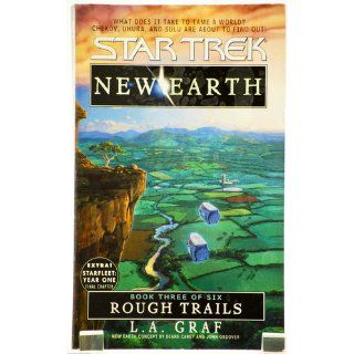 Rough Trails (Star Trek: New Earth, Book 3): L.A. Graf: 9780671036003: Books