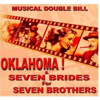 Musical Bouble Bill Seven Brides for Seven Brothers & Oklahoma: Music