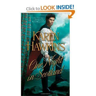 One Night in Scotland (The Hurst Amulet) Karen Hawkins 9781439175897 Books