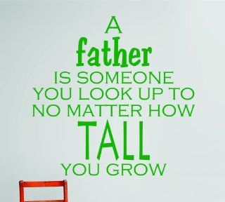 Design with Vinyl OMG 424 As Seen A Father Is Someone You Look Up To No Matter How Tall You Grow Quote Lettering Decal, 20 x 20 Inch: Home Improvement