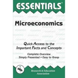 Microeconomics: Quick Access to the Important Facts and Concepts