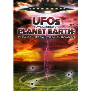 UFOs Have Landed on Planet Earth Final Countdown to Alien Invasion