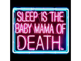 HOZER Professional Sleep Is The Baby MaMa of Death Design Decorate Neon Light Sign Store Display Beer Bar Sign Real Neon Signboard for Restaurant Convenience Store Bar Billiards Shops