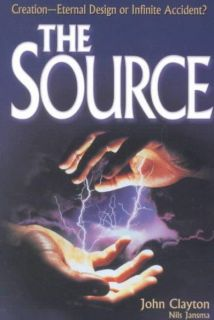 The Source: Creation  Eternal Design or Infinite Accident (Paperback