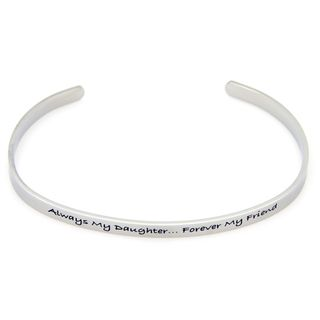 Stainless Steel Always My Daughter Forever My Friend Cuff Bracelet