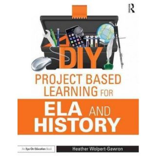 Diy Project Based Learning for Ela and H ( Eye on Education