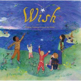 Wish: Wishing Traditions Around the World