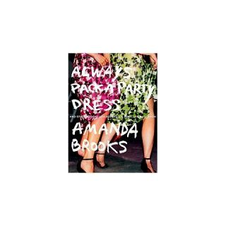 Always Pack a Party Dress (Paperback)