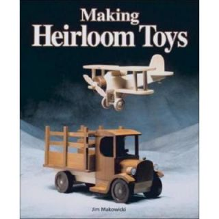 Making Heirloom Toys Book 9781561581122