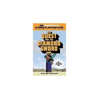 The Quest for the Diamond Sword ( A Minecraft Gamers Adventure
